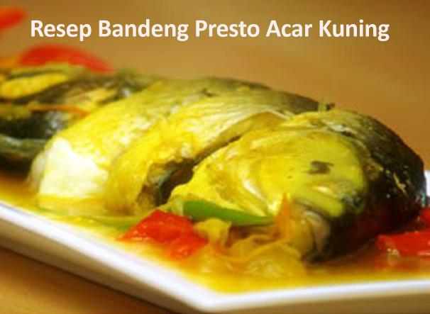 Resep Bandeng Presto Acar Kuning | IniResepNya™