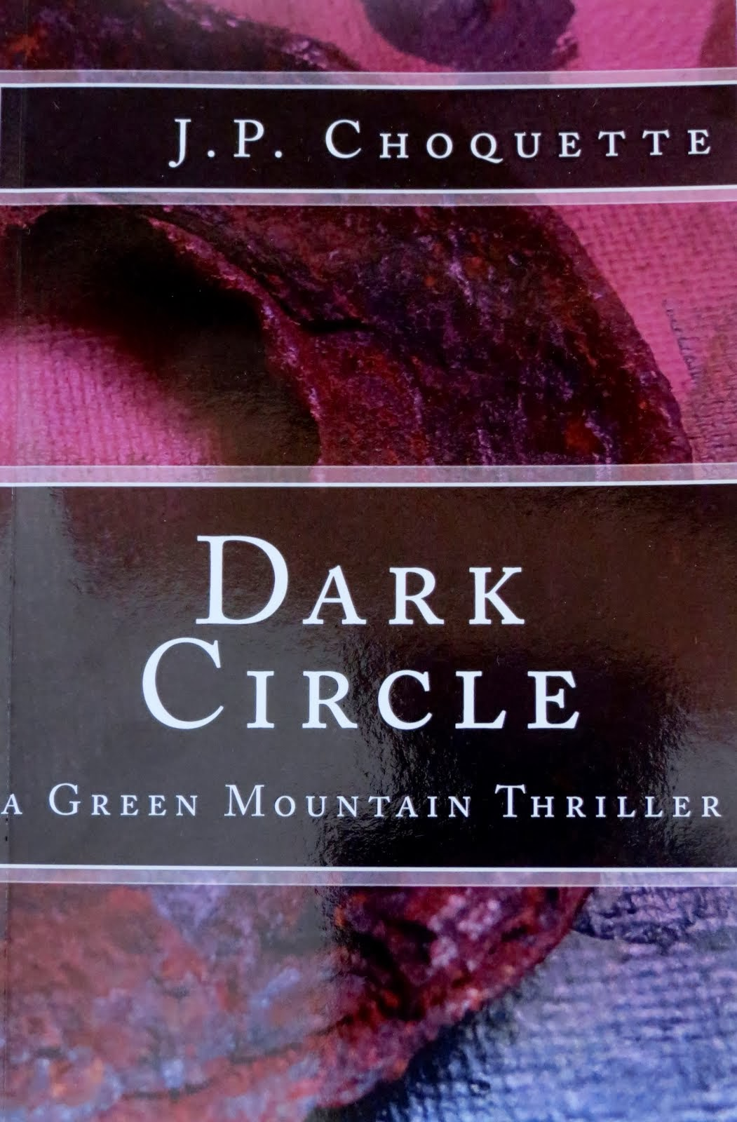 Dark Circle: a Green Mountain Thriller