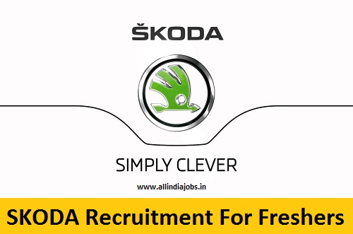 Skoda Recruitment 2018-2019 Job Openings For Freshers | Freshers ...