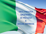 FATE PRESTO! SALVIAMO LE PICCOLE E MEDIE IMPRESE