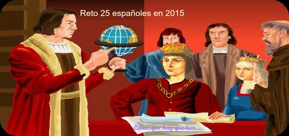 http://librosquehayqueleer-laky.blogspot.com.es/2014/12/reto-25-espanoles-edicion-2015.html?showComment=1419075126726#c3138603365213381513