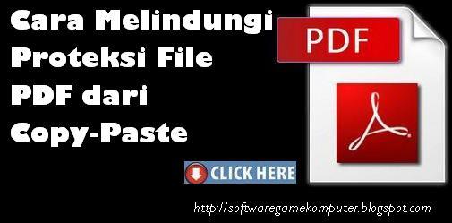 Cara Melindungi / Proteksi File PDF dari Copy-Paste
