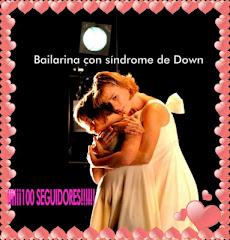"""Le decico éste espacio a """"Bailarina con Síndrome de Down"""" Amaya y Haizea. Son unos amores"""