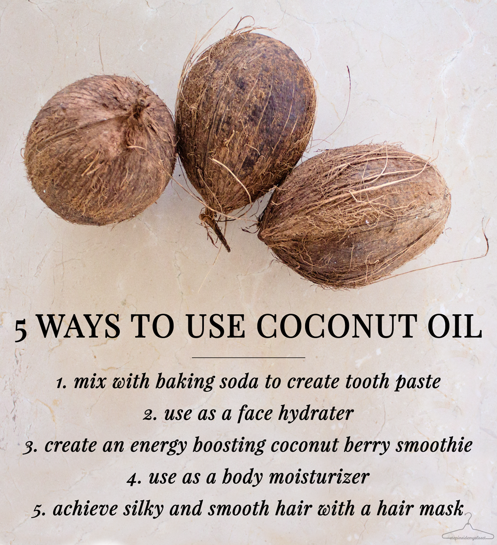 Uses for Coconut Oil - Step Inside My Closet, fashion blogger, beauty blogger, beauty tips, beauty tutorial