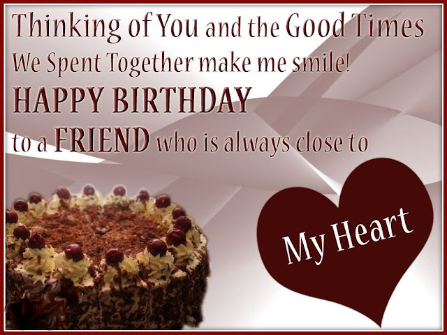 Greeting Birthday Wishes For A Special Friend This Blog About Health Technology Reading Stuff