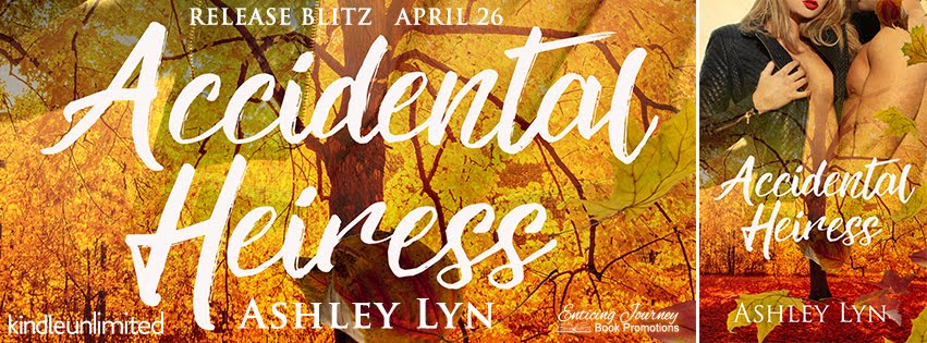 Accidental Heiress Release Blitz