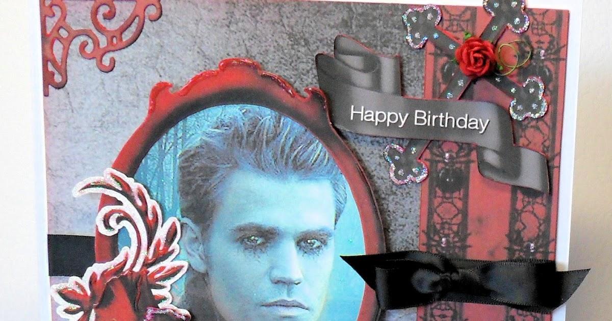 Cjs Creative Cards Vampire Diaries Card For A Stefan Fan