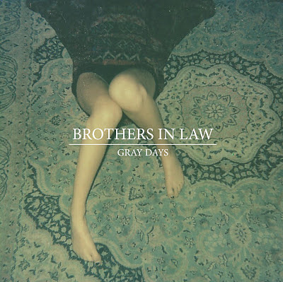 brothers_in_law_-_gray_days