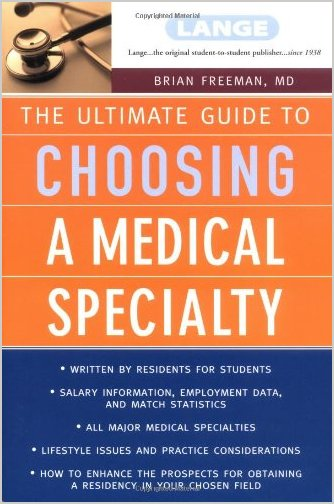 The Ultimate Guide To Choosing a Medical Specialty PDF
