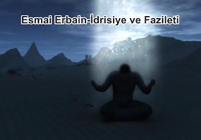 Esmai Erbain-İdrisiye Duası ve Fazileti