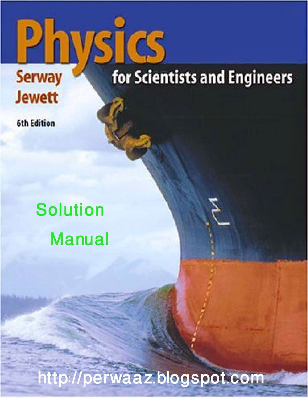 Solution manual of Physics for Scientist and Engineers 9th edition