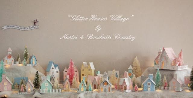 Glitter+ Houses +Village