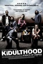 Watch Kidulthood 2006 Megavideo Movie Online