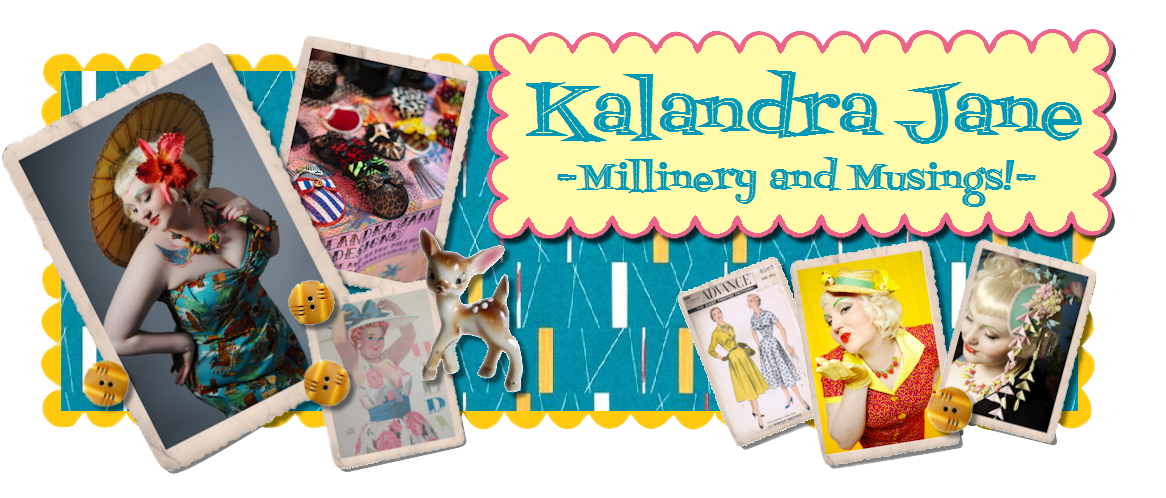Kalandra Jane - Millinery and Musings!