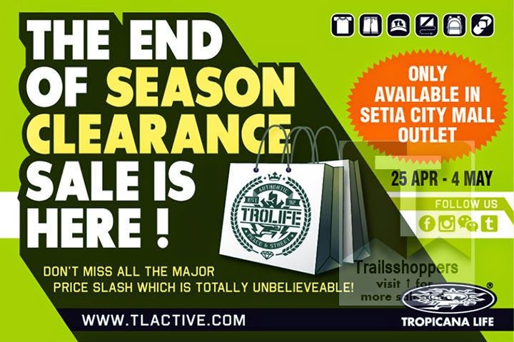Tropicana Life End of Season Clearance Sale 2014