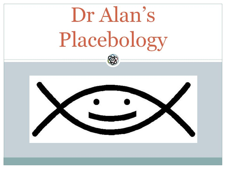 Dr Alans Placebology