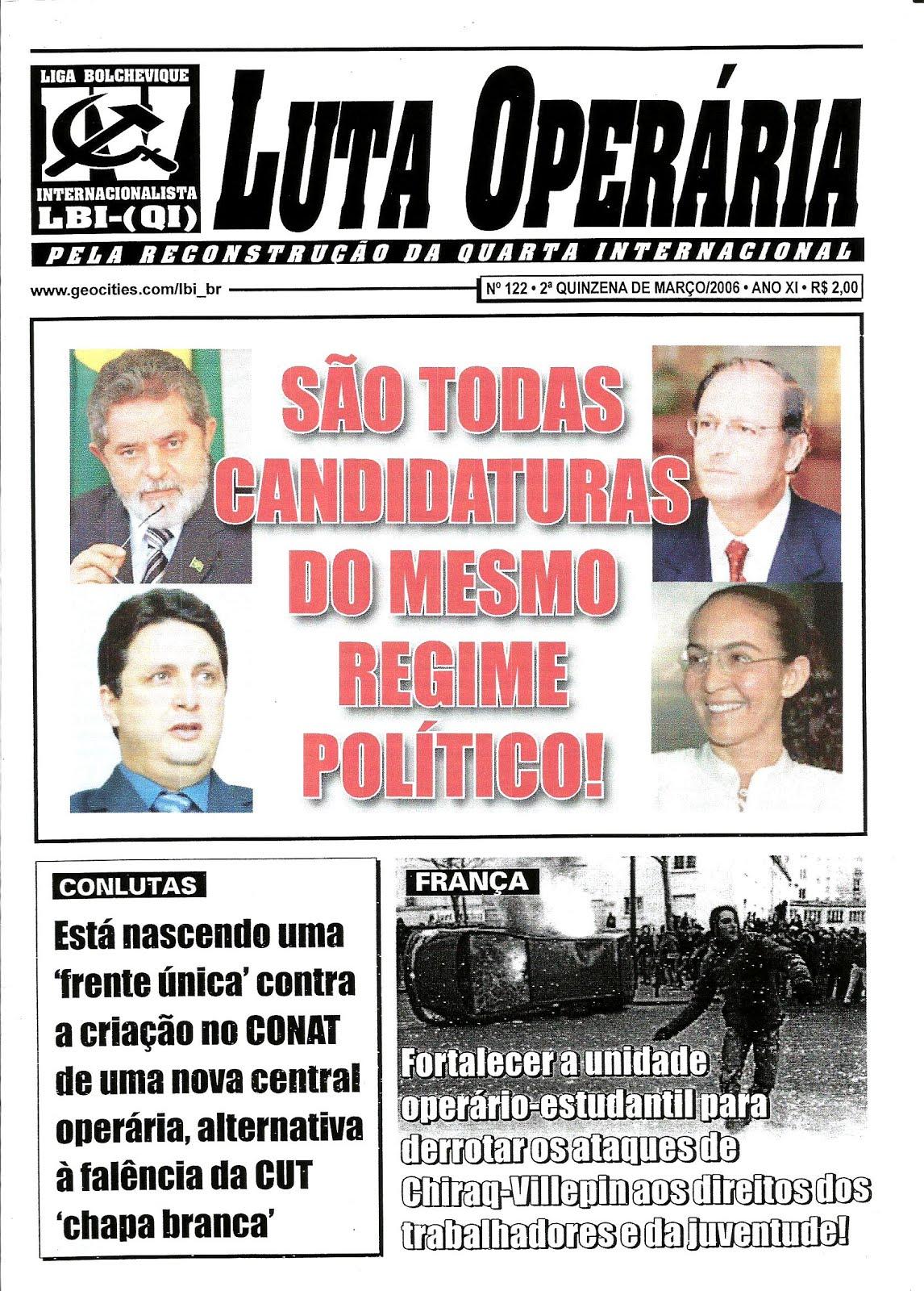LEIA A EDIÇÃO DO JORNAL LUTA OPERÁRIA Nº 122, 2ª QUINZENA DE MARÇO/2006