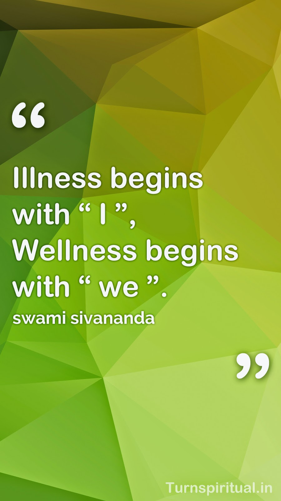 Hd wallpaper quotes for mobile - 6 Lowpoly Hd Mobile Wallpapers Of Swami Sivananda Quotes Free Download Turnspiritual In