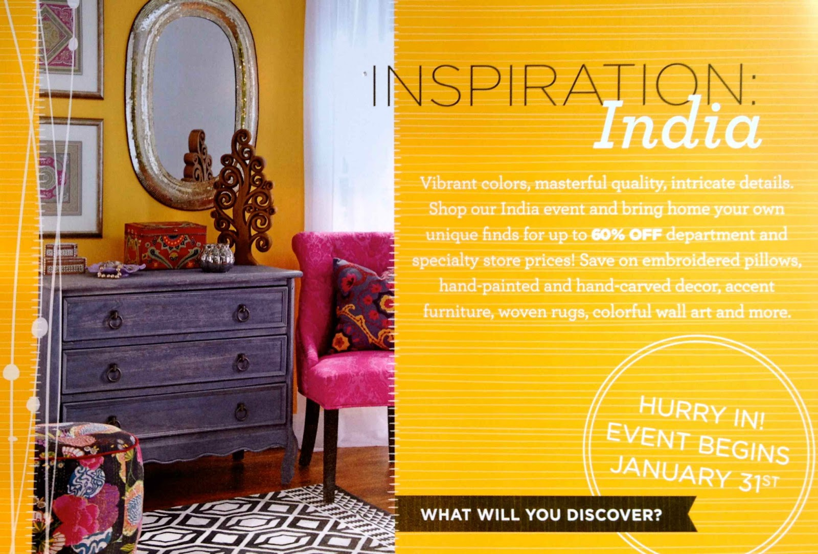 Last week I got a flyer from HomeGoods about their India event that