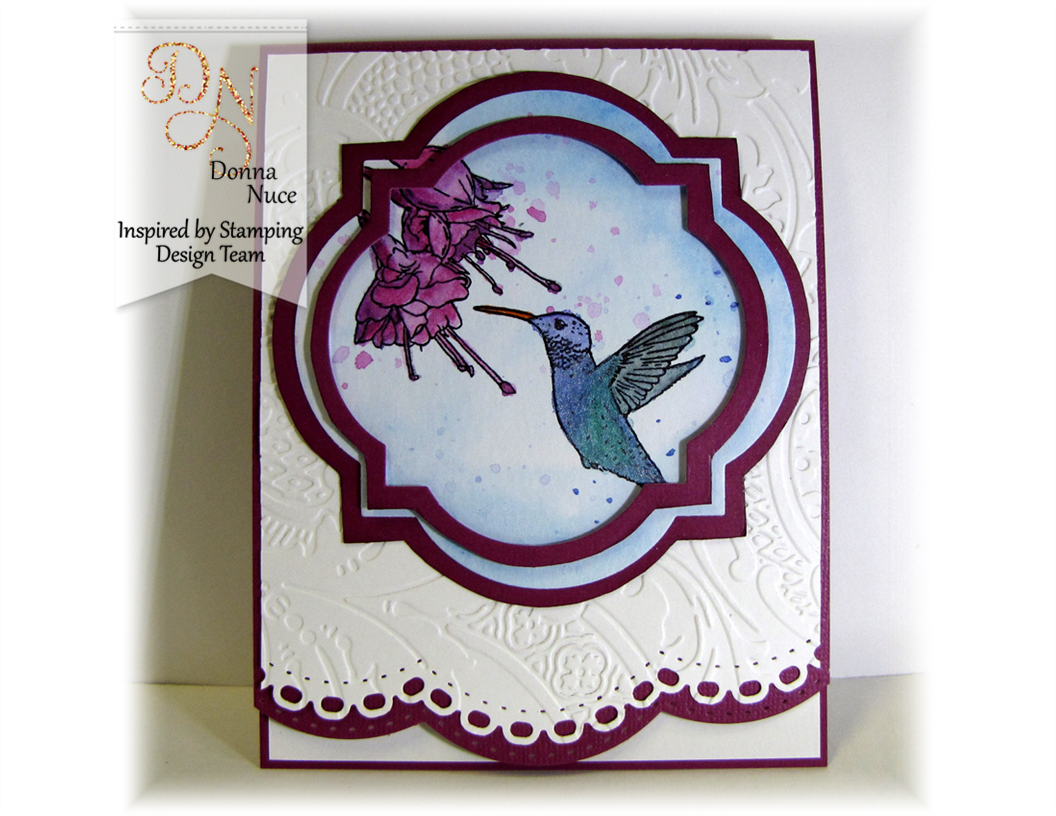 Inspired by Stamping, Donna Nuce (Crafty Colonel), Hummingbirds, No sentiment card,