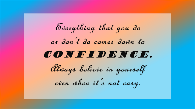 Self Confidence Quotes, Daily Thoughts