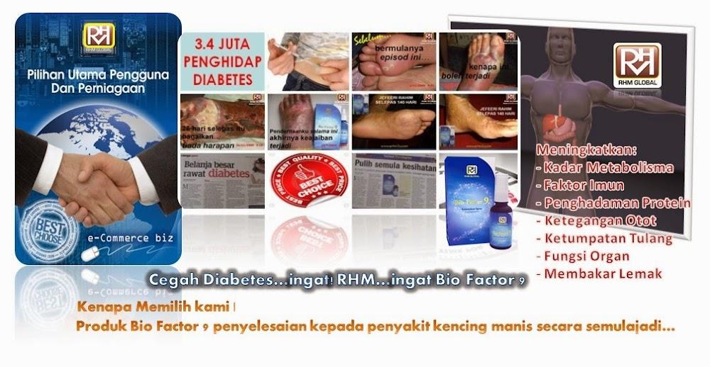 CEGAH DIABETES...ingat RHM...ingat Bio Factor 9