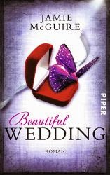 http://www.amazon.de/Beautiful-Wedding-Beautiful-Serie-Jamie-McGuire/dp/3492305806/ref=sr_1_1?s=books&ie=UTF8&qid=1397475698&sr=1-1&keywords=beautiful+wedding