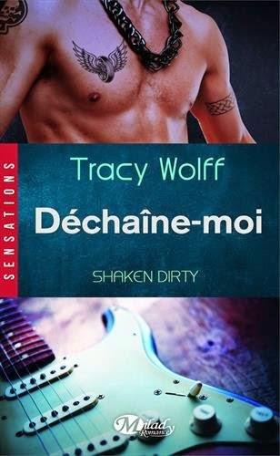 Wolff, Tracy - Backstage T1 : Déchaîne - moi