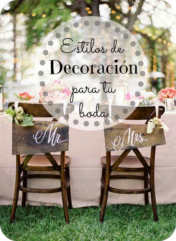 Los mejores estilos de decoraci�n para tu boda - Colabora Momentos para el Chachach�