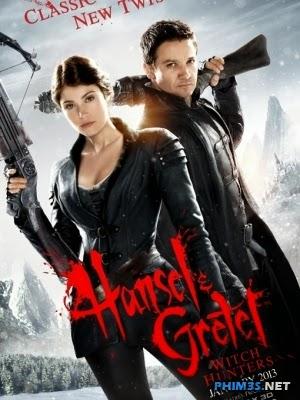 Thợ Săn Phù Thủy   Hansel & Gretel: Witch Hunters