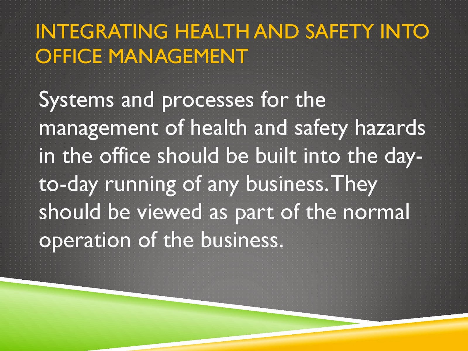 HEALTH AND SAFETY IN THE OFFICE
