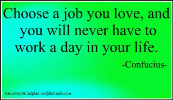 Choose a Job you will love