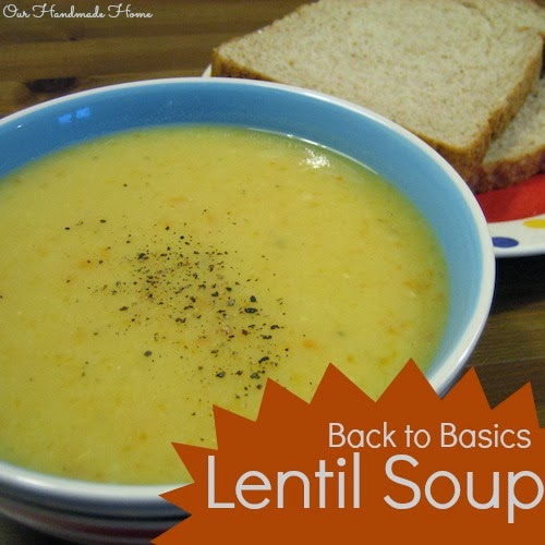 basic lentil soup - our handmade home blog