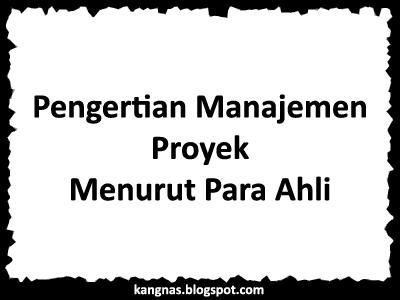 Menurut PMBOK (Project Management Body of Knowledge) dalam buku Budi ...