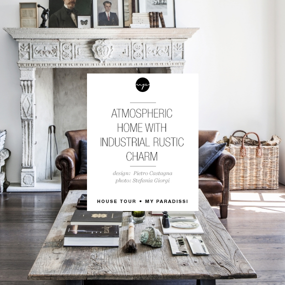 Atmospheric home with industrial rustic charm | My Paradissi