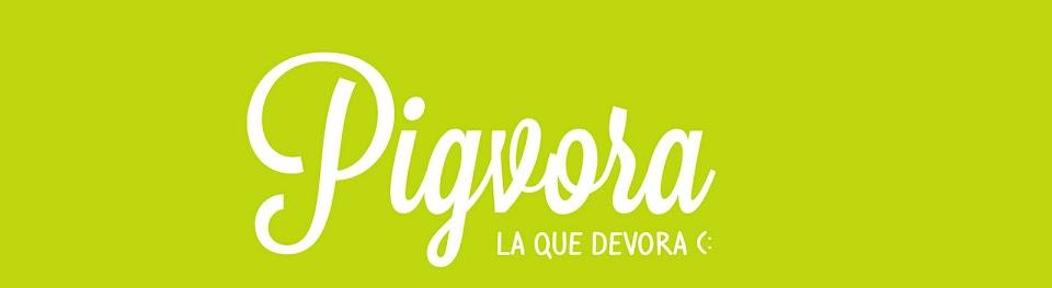 Pigvora Devora