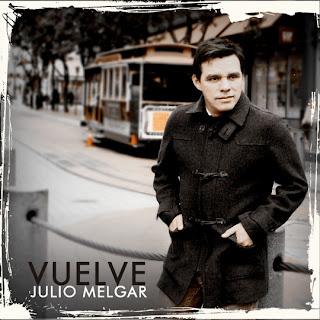 Julio Melgar - Vuelve - 2011