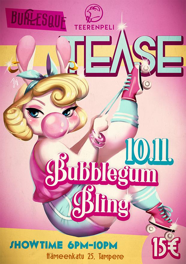 Teerenpeli Tease - Bubblegum bling