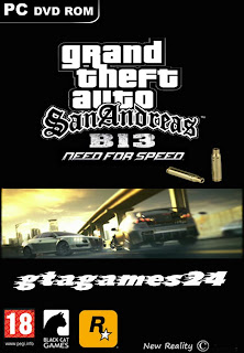 GTA San Andreas B-13 NFS Game Full Version Free Download For PC