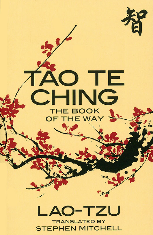 Tao te Ching  - author Lao Tzu    translator Stephen Mitchell