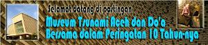 Museum Tsunami Aceh dan Do'a Bersama dalam Peringatan 10 Tahun-nya