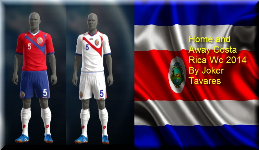 PES 2013 Costa Rica WC2014 Kits by Joker Tavares