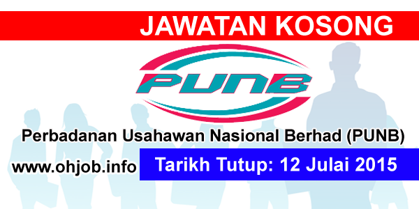 Jawatan Kerja Kosong Perbadanan Usahawan Nasional Berhad (PUNB) logo www.ohjob.info julai 2015