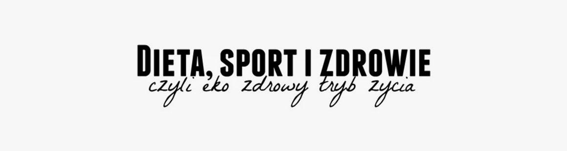 Dieta, sport i zdrowie...