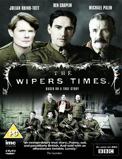 The Wipers Times (2013) online y gratis