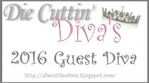 Guest Diva at Die Cuttin' Divas