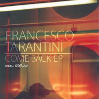 Francesco Tarantini Come Back EP Nite Grooves