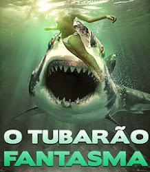 Baixe imagem de O Tubarão Fantasma (Dual Audio)