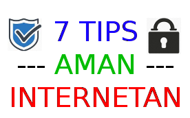 7 Tips Aman Internetan