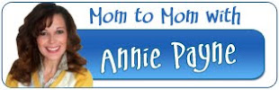 Click here to read Annie's Mom to Mom blog at MomsEveryday.com